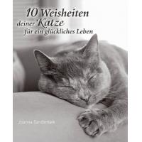 Zehn Weisheiten deiner Katze für ein glückliches Leben